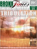 Bronx Times The Great Tribulation by bobbyboggs182