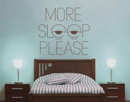 More Sleep Please Wall Decal by GeekeryMade