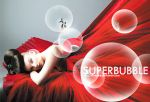 SuperBubble by siixtyone