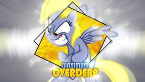 Maximum Overderp - Fanagle Collab by KibbieTheGreat