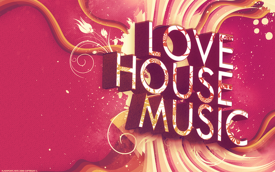 I Love House Music Wallpaper by 88pixels