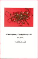 Contemporary Disappearing Acts by RedShuttleworthPoet