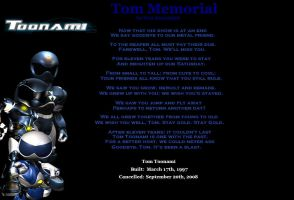 Tom Toonami Memorial by War-Journalist