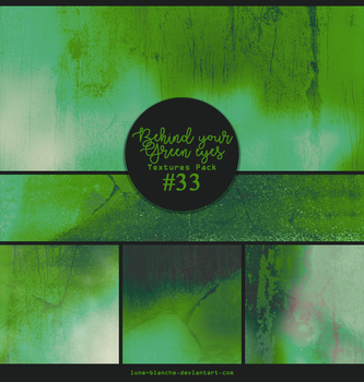 Textures pack #33 - Behind Your Green Eyes by lune-blanche