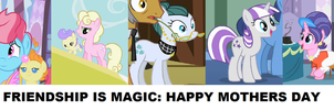 MLP: FiM - Happy Mothers Day by 3D4D