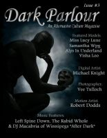 Dark Parlour Magazine Issue 3 by sicklilmonky