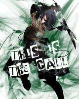 This Is the Call by 0XxRavenxX0
