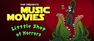 Music Movies- Little Shop of Horrors by Namingway