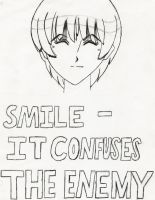 Smile- It Confuses The Enemy by Jyrotika