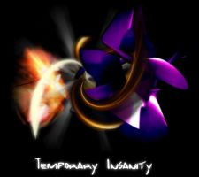 Temporary Insanity by mashsmelo