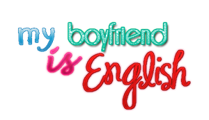 TEXTO PNG'S my boyfriend is English by MaaLiiPattinson