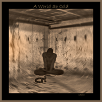 A World So Cold by oibyrd