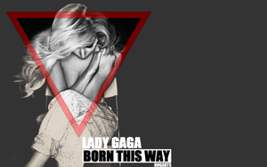 Born This Way Wallpaper 2 by HOGArts