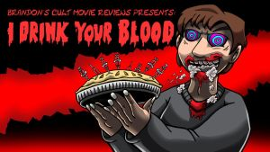 Brandon's Cult Movie Reviews: I Drink Your Blood by Enshohma