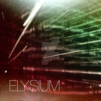 Elysium (DEMO COVER) by ScottMcCartney