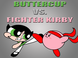 Buttercup vs. Fighter Kirby by Death-Driver-5000