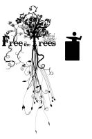 Free the Trees by kuzzeyesedsoe