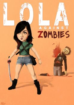 Lola Against Zombies by Xialousi