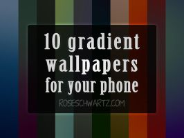 Gradient Smartphone Wallpapers by roseschwartz