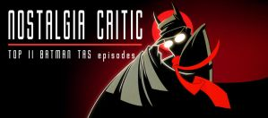 NC - Top 11 Batman TAS ep by MaroBot