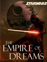My Empire of Dreams by yavinfour