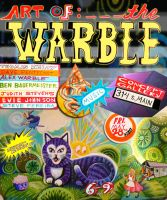 Art of the Warble 2010 by hyronomous