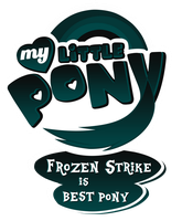MLP Commission - Frozen Strike is Best Pony by MLPBlueRay