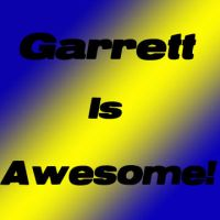Garrett Is Awesome by FictionalReality101