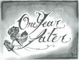 One Year Later with Roses by LeelaB