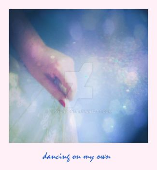 dancing on my own by LadyUndone