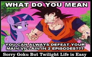 Twilight Sparkle Have Easy Life Compared to Goku by newsuperdannyzx