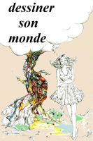 dessiner son monde by misstonio