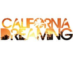 california dreaming by tinfire