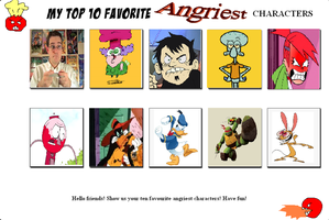 My Top 10 Favorite Angriest Characters by Toongirl18