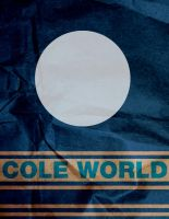 Cole World by Incorrect-Password
