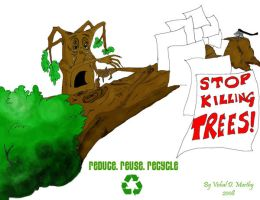 Stop Killing Trees by TheSleeperAwakes