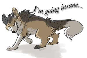 I'm going insane by BlackFoxEyes