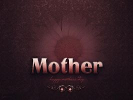 Mother's Day Desktop by thekellz