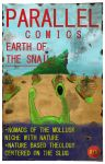 Parallel Comics Issue 16: Earth of the Snail by Scifibasskid