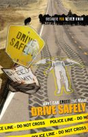 Drive Safely by misfitmalice