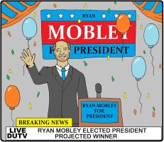 Ryan Mobley for President by backerman