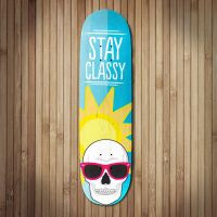 Stay Classy. Skate deck design by EAJacobs