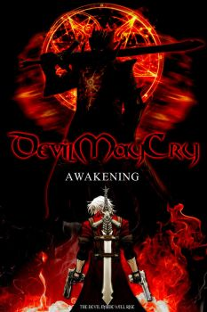 Devil May Cry: Awakening 2014 by CuttingEdge93
