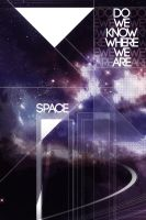 Space do we know where we are? by Kr4mon