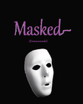 Masked (Enmascarado) PORTADA by Lorenaenglish