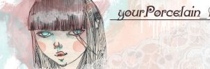 Banner by yourPorcelainDoll