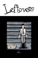 Leftovers Book 1 Cover by theexodus97