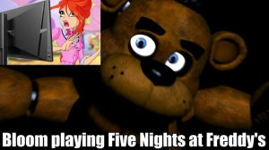 Bloom playing Five Nights at Freddys by Pumpkin-Pai