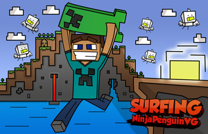 Minecraft Creeper Surfing! by NinjaPenguinVG