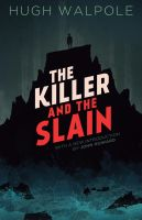 The Killer and the Slain by mscorley